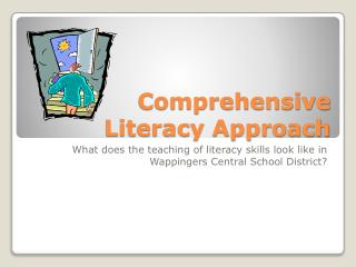 Comprehensive Literacy Approach