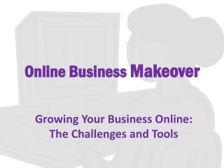 Online Business  Makeover