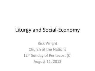 Liturgy and Social-Economy