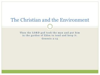 The Christian and the Environment