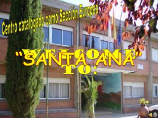 SANTA ANA SCHOOL
