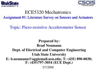 Prepared by: Brad Neumann Dept. of Electrical and Computer Engineering  Utah State University