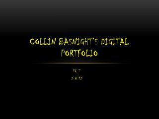 Collin Basnight's Digital Portfolio