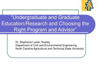 """Undergraduate and Graduate Education/Research and Choosing the Right Program and Advisor"""