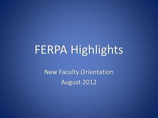FERPA Highlights