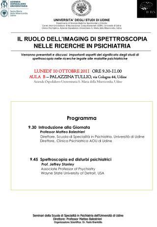 Programma  9.30  Introduzione alla Giornata Professor Matteo Balestrieri