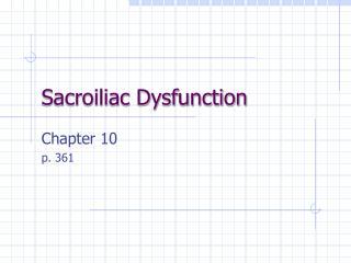 Sacroiliac Dysfunction