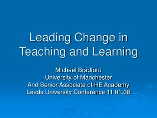 Leading Change in Teaching and Learning