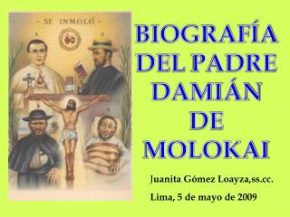 BIOGRAFÍA DEL  PADRE  DAMIÁN DE MOLOKAI
