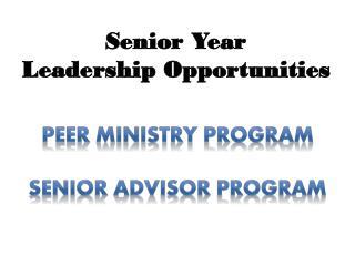 Senior Year Leadership Opportunities