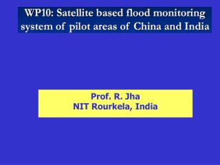 Prof. R. Jha                                    NIT Rourkela, India
