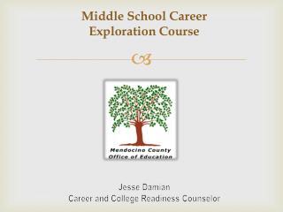Middle School Career  Exploration Course