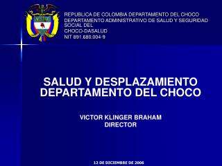 REPUBLICA DE COLOMBIA DEPARTAMENTO DEL CHOCO
