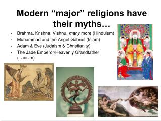 "Modern ""major"" religions have their myths…"