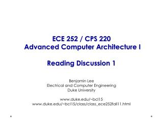 ECE 252 / CPS 220  Advanced Computer Architecture I Reading Discussion 1