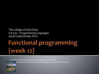 Functional programming {week 12}