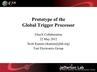 Prototype of the Global Trigger Processor