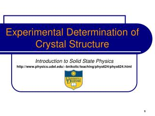 Experimental Determination of Crystal Structure