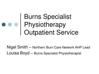 Burns Specialist Physiotherapy Outpatient Service