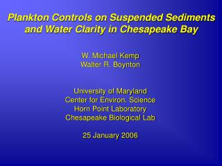 Plankton Controls on Suspended Sediments and Water Clarity in Chesapeake Bay