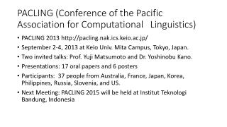 PACLING (Conference of the Pacific Association for Computational Linguistics)