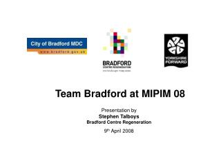 Team Bradford at MIPIM 08