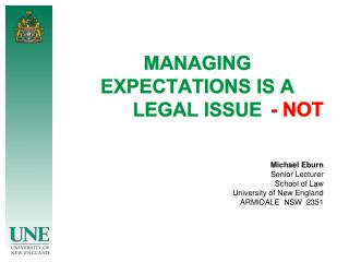 MANAGING EXPECTATIONS IS A LEGAL  ISSUE