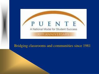 The  Puente  Project