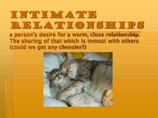 Intimacy Involves Including Another in Your Self Concept