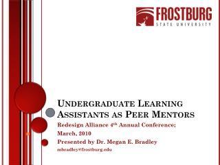 Undergraduate Learning Assistants as Peer Mentors