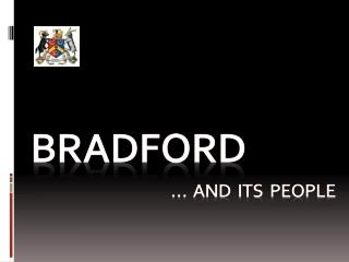 Bradford �  And  its  people
