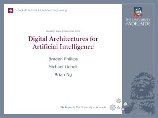 Digital Architectures for Artificial Intelligence