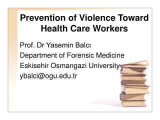 Prevention of Violence Toward Health Care Workers