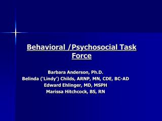 Behavioral /Psychosocial Task Force