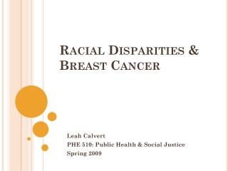 Racial Disparities & Breast Cancer