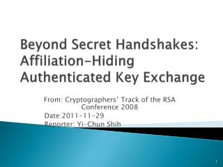 Beyond Secret Handshakes: Affiliation-Hiding Authenticated Key Exchange