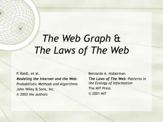 The Web Graph  & The Laws of The Web