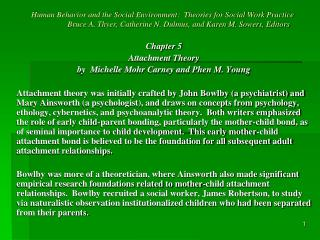 Chapter 5 Attachment Theory by  Michelle Mohr Carney and Phen M. Young