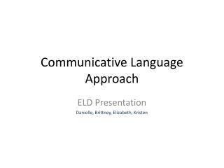 Communicative Language Approach
