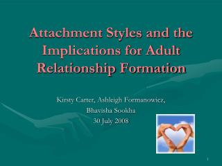 Attachment Styles and the Implications for Adult Relationship Formation