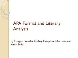 APA Format and Literary Analysis