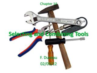Selecting  and  Combining  Tools