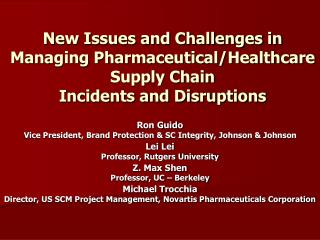 New Issues and Challenges in Managing Pharmaceutical