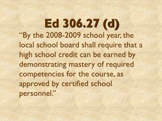 Ed 306.27 (d)