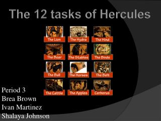 The 12 tasks of Hercules