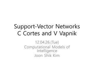 Support-Vector Networks C Cortes and V  Vapnik