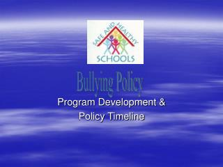 Program Development & Policy Timeline