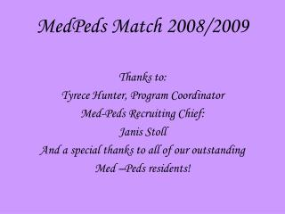 MedPeds Match 2008/2009