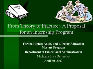 From Theory to Practice:  A Proposal for an Internship Program