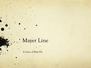 Mayer Line